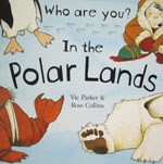 Who Are You? In the Polar Lands